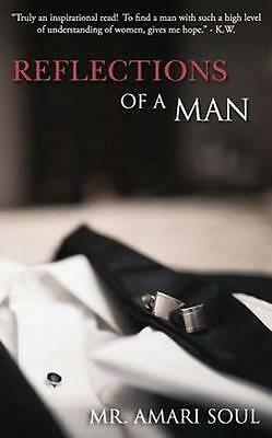 NEW Reflections of a Man By Soul Paperback Free Shipping