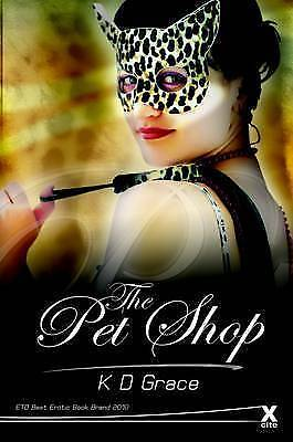 The Pet Shop by K. D. Grace
