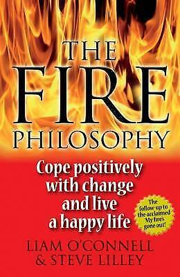 The Fire Philosophy by Liam O'Connell