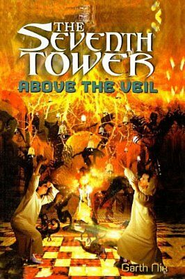 Above the Veil (The Seventh Tower) by Garth Nix
