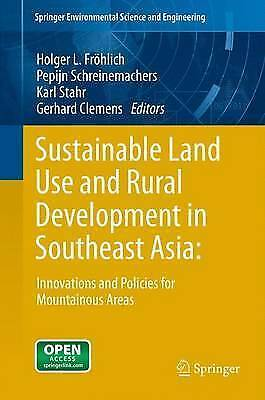 Sustainable Land Use and Rural Development in Southeast Asia: Innovations and Po