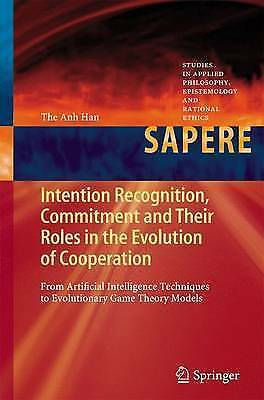 Intention Recognition, Commitment and Their Roles in the Evolution of Cooperatio