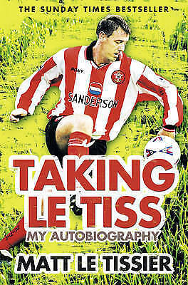 Taking le Tiss by Tissier, Matt Le