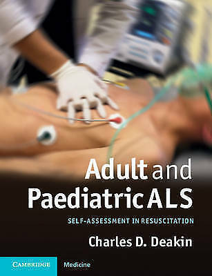 Adult and Paediatric ALS: Self-assessment in Resuscitation,Excellent Condition