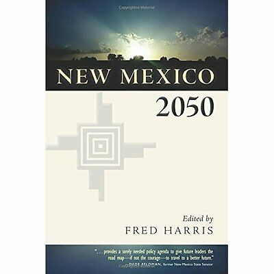 New Mexico 2050 - Paperback NEW Fred Harris (Ed 2015-08-30