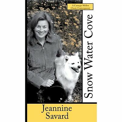 Snow Water Cove (Carnegie Mellon Classic Contemporaries - Paperback NEW Jeannine