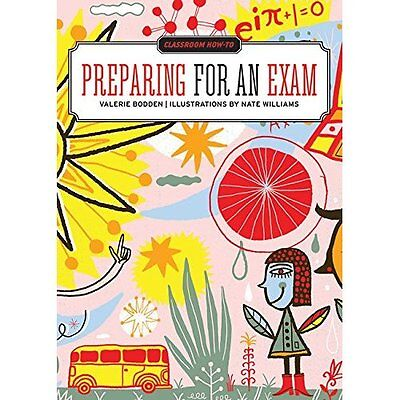 Classroom How-To: Preparing for an Exam - Paperback NEW Valerie Bodden  2015-01-