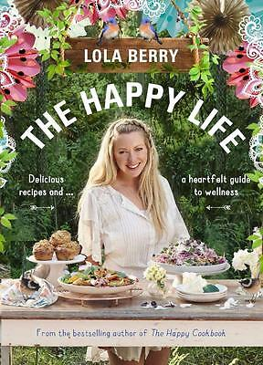 NEW The Happy Life By Lola Berry Paperback Free Shipping