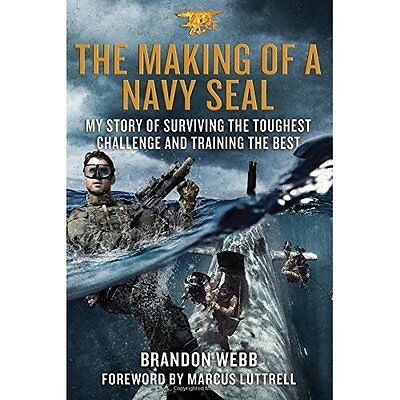 The Making of a Navy Seal: My Story of Surviving the To - Hardcover NEW Marcus L