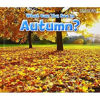 What Can You See In Autumn? (Seasons) - Hardcover NEW Sian Smith (Aut 2014-09-11