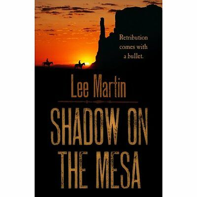 Shadow on the Mesa - Hardcover NEW Lee Martin(Auth 2014-10-22