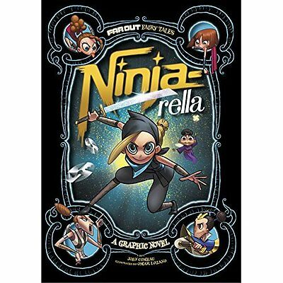Ninja-Rella: A Graphic Novel (Far Out Fairy Tales) - Paperback NEW Joey Comeau(A