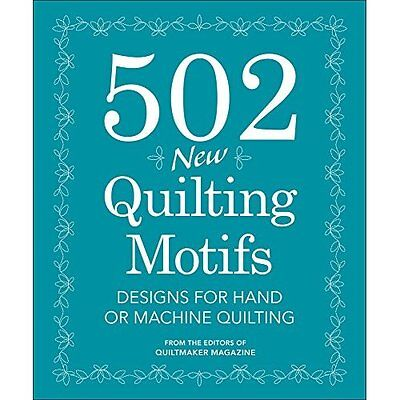 502 New Quilting Motifs: Designs for Hand and Machine Q - Spiral-bound NEW From