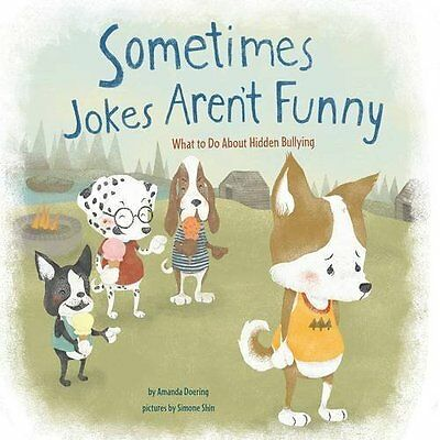 Sometimes Jokes Aren't Funny: What to Do About Hidden B - Amanda F Doerin NEW Li