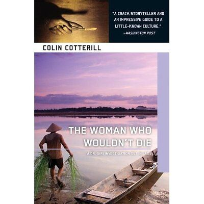 The Woman Who Wouldn't Die (Dr. Siri) - Paperback NEW Colin Cotterill 2014-01-07