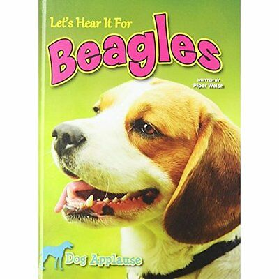 Let's Hear It for Beagles (Dog Applause) - Hardcover NEW Piper Welsh(Aut 2013-11