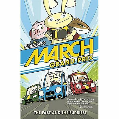 March Grand Prix: The Fast and the Furriest - Paperback NEW Kean Soo (Autho 2015