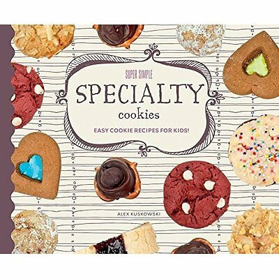 Super Simple Specialty Cookies: Easy Cookie Recipes for - Library Binding NEW Al