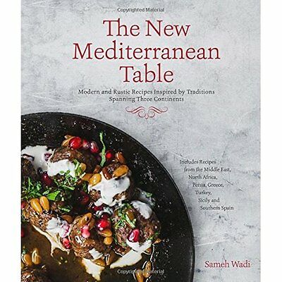 New Mediterranean Cookbook, The - Hardcover NEW Sameh Wadi(Auth 2015-04-01