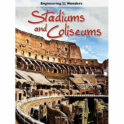 Stadiums and Coliseums - Hardcover NEW Carla Mooney (A 2015-08