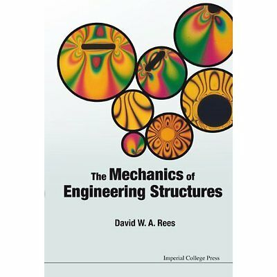 Mechanics Of Engineering Structures, The - Paperback NEW Rees David W A  2014-11