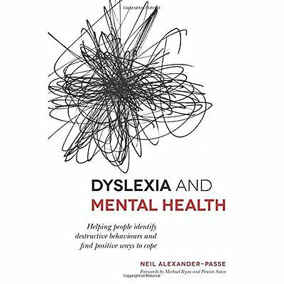 Dyslexia and Mental Health - Paperback NEW Neil Alexander- 2015-08-21