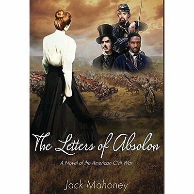 The Letters of Absolon - Hardcover NEW Jack Mahoney (A 2014-09-16