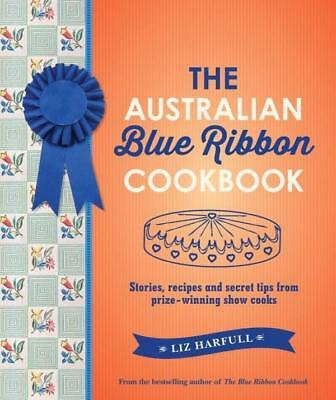 NEW The Australian Blue Ribbon Cookbook By Liz Harfull Hardcover Free Shipping