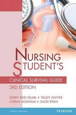 NEW Nursing Student's Clinical Survival Guide By Kerry Reid-Searl Free Shipping
