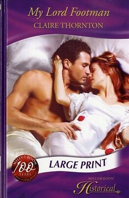 My Lord Footman (Mills & Boon Largeprint Historical) (Hardcover),. 9780263201536