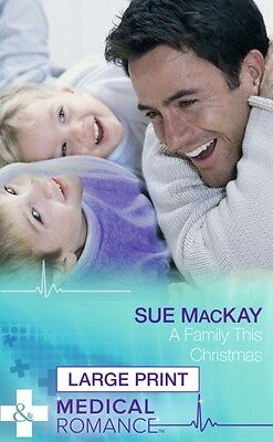 A Family This Christmas (Mills & Boon Medical Romance) (Hardcover. 9780263254839