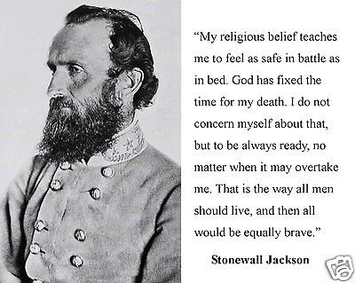 Thomas Stonewall Jackson Famous Quote American Civil War Photo Photograph
