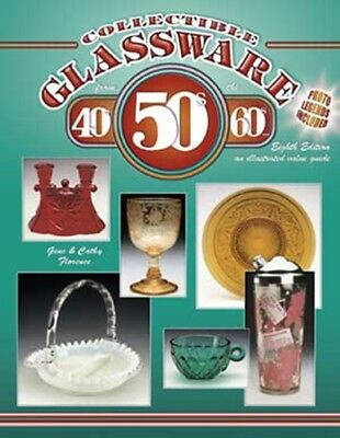 COLLECTIBLE GLASSWARE From The 40s, 50s, And 60s 8th Ed  NEW