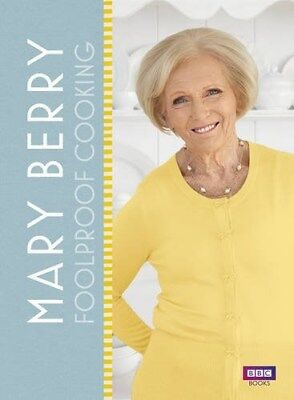 Mary Berry: Foolproof Cooking (New Hardback Book) BBC Books - RRP: £25.00