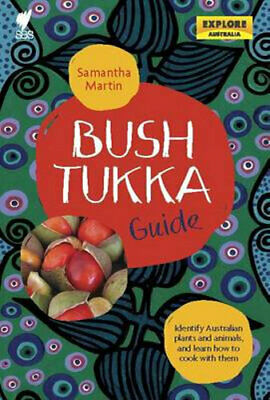 NEW Bush Tukka Guide By Samantha Martin Paperback Free Shipping