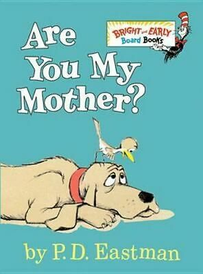 NEW Are You My Mother? By P. D. Eastman Board Book Free Shipping