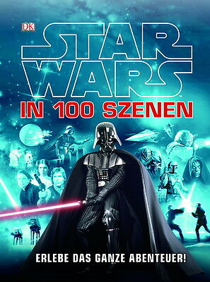Das Disney Buch Star Wars™ in 100 Szenen DK Hardcover