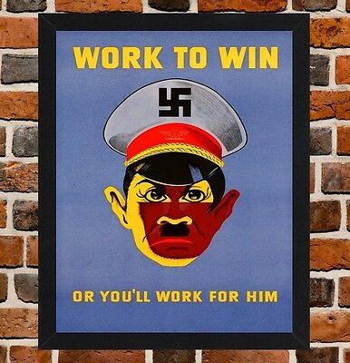 Framed Work To Win US WW2 Propaganda Poster A3 Size Mounted In A Black Frame