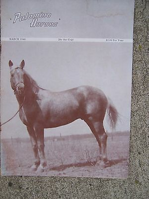 March 1946 Palomino Horses Magazine Breeders Paladin Photo MORE IN OUR STORE  U