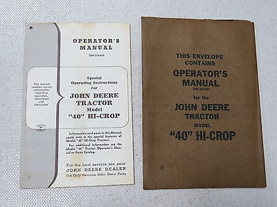 original John Deere 40 Hi-Crop Tractor Operator's Manual NEW In Envelope rare!