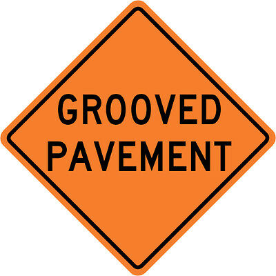 GROOVED PAYMENT SIGN Street Road Construction Sign - 30 x 30 3M Reflective