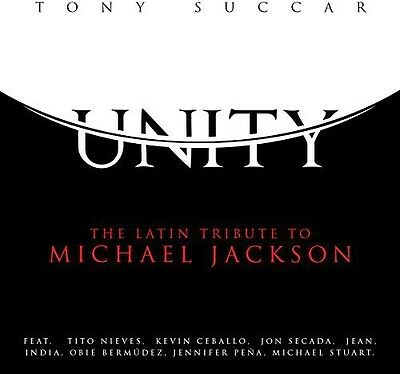 Tony Succar - Unity: Latin Tribute to Michael Jackson [New CD]