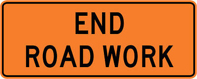 3M Reflective END ROAD WORK Street Road Construction Sign - 60 x 24