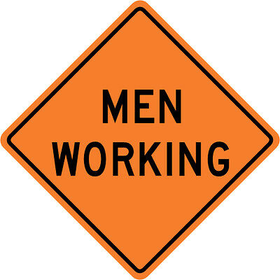 MEN WORKING SIGN Street Road Construction Sign - 30 x 30 3M Reflective REAL