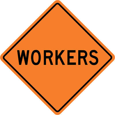3M Reflective WORKERS Street Road Construction Sign - 30 x 30