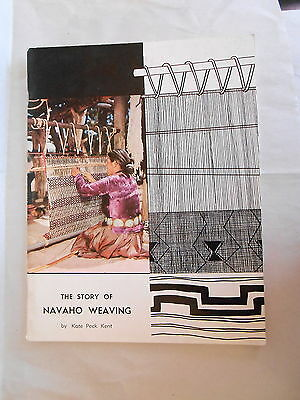 Vintage Native American Craft Book The Story of Navaho Weaving by Kate Peck Kent
