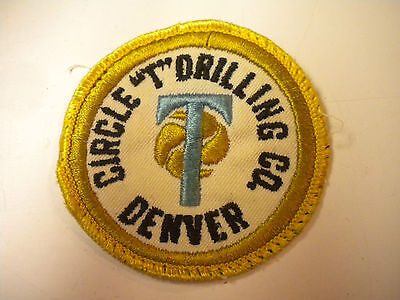 """Vintage Circle """"T"""" Drilling Co., Denver, Colorado Embroidery Patch"""