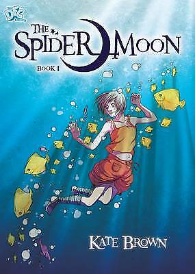 The Spider Moon: Book 1 (DFC Library), Brown, Kate, New