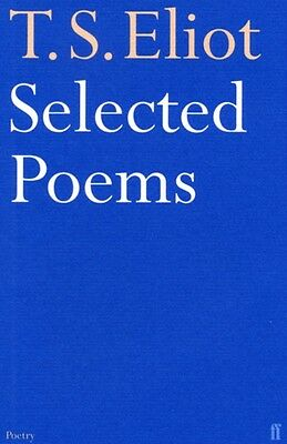 Selected Poems of T. S. Eliot (Paperback), Eliot, T. S., 9780571057061