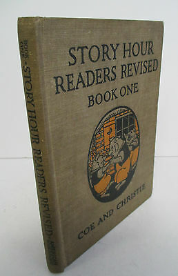 STORY HOUR READERS REVISED Book One by Coe & Dillon, 1923 Illustrated
